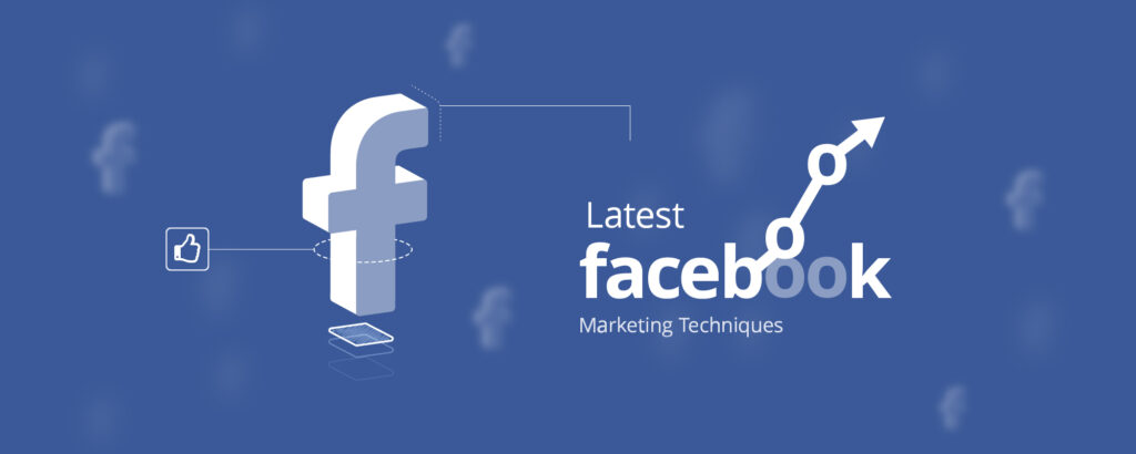 11 Little-known Facebook Marketing Techniques Are Worth Trying Today